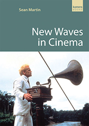 New Waves in Cinema by Sean Martin