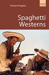 Spaghetti Westerns by Howard Hughes