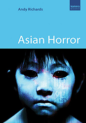Asian Horror by Andy Richards