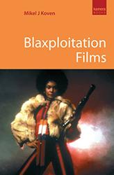 Blaxploitation Films by Mikel Koven